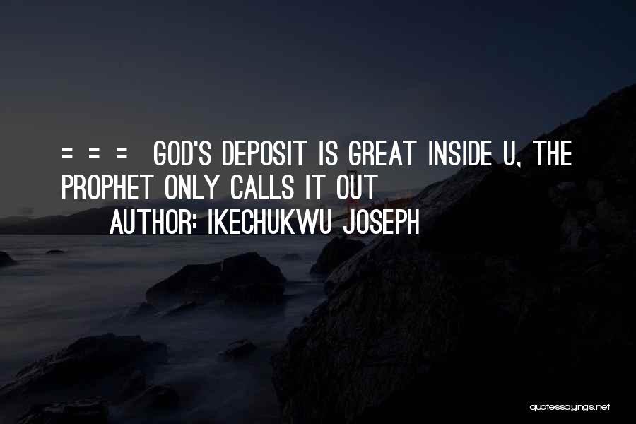 Ikechukwu Joseph Quotes 2008040