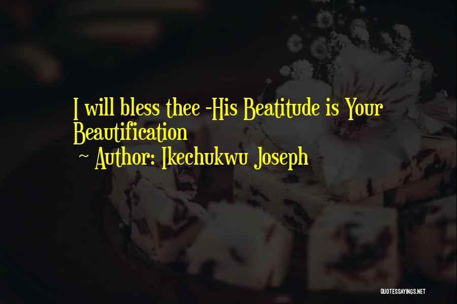 Ikechukwu Joseph Quotes 204549