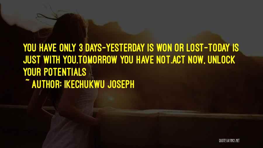 Ikechukwu Joseph Quotes 2052757