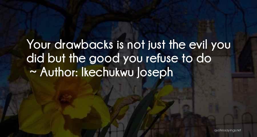 Ikechukwu Joseph Quotes 2092404