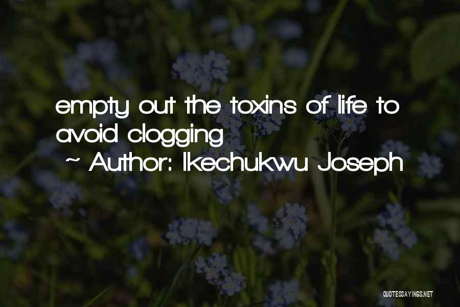 Ikechukwu Joseph Quotes 2111556