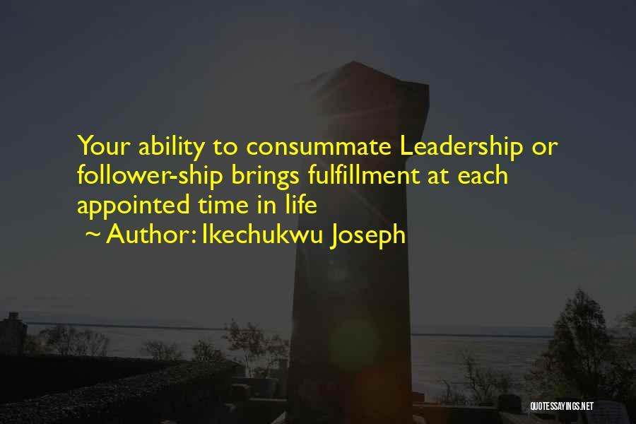 Ikechukwu Joseph Quotes 2182809