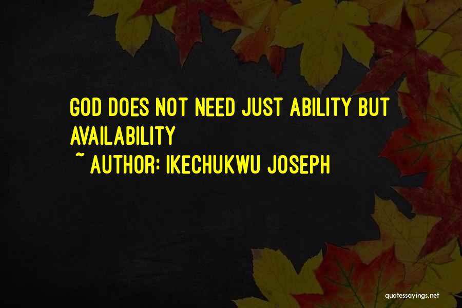 Ikechukwu Joseph Quotes 2226953