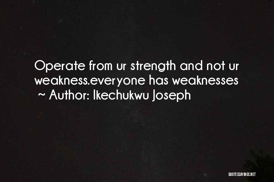 Ikechukwu Joseph Quotes 232854