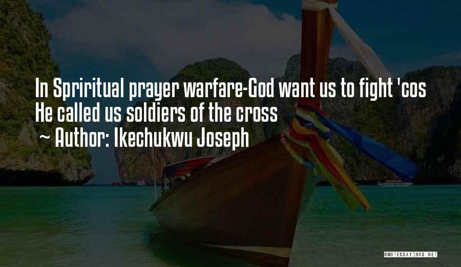 Ikechukwu Joseph Quotes 241262