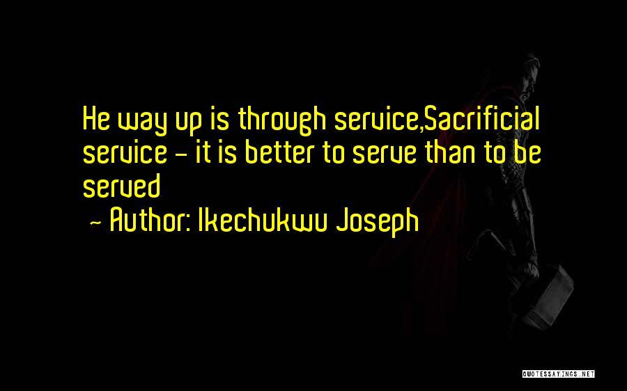 Ikechukwu Joseph Quotes 282977