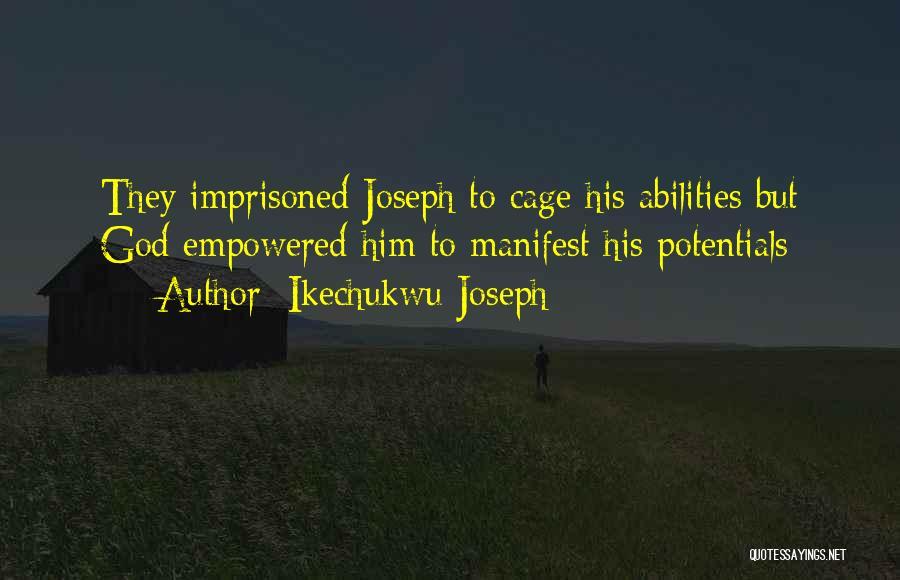 Ikechukwu Joseph Quotes 290537