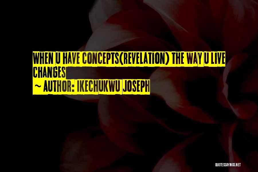 Ikechukwu Joseph Quotes 291067