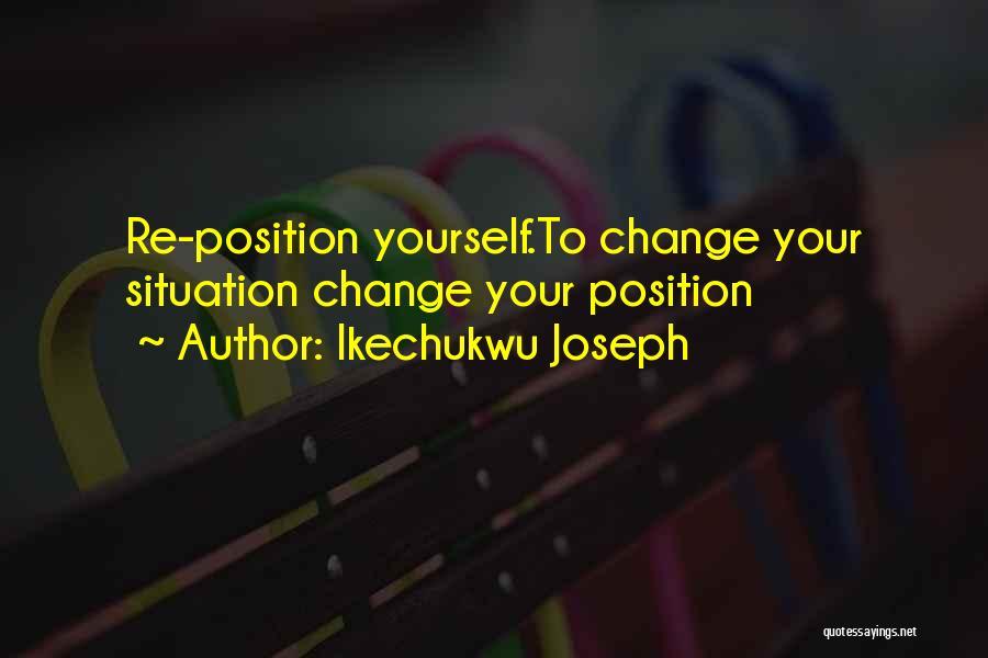 Ikechukwu Joseph Quotes 323091