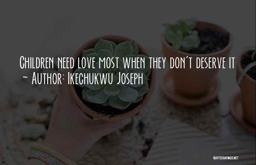 Ikechukwu Joseph Quotes 462102