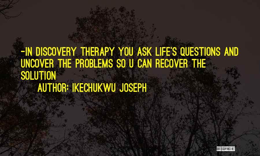 Ikechukwu Joseph Quotes 476709