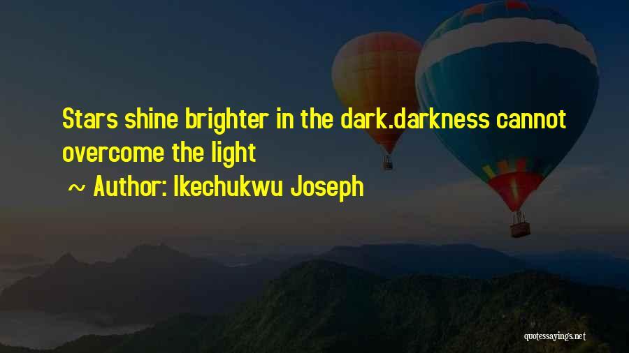 Ikechukwu Joseph Quotes 481827