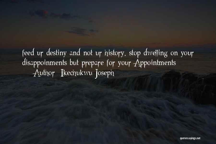 Ikechukwu Joseph Quotes 506610
