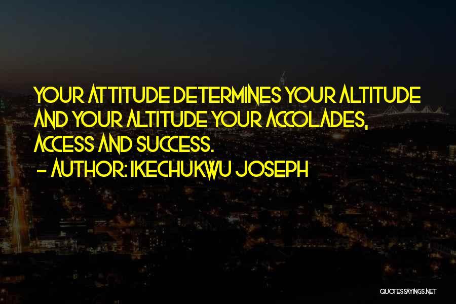 Ikechukwu Joseph Quotes 583549