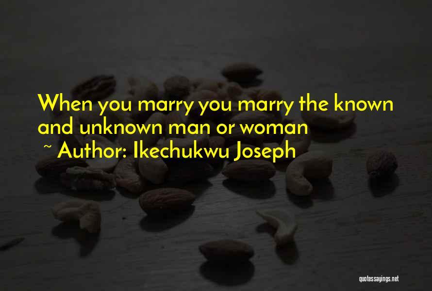Ikechukwu Joseph Quotes 585119