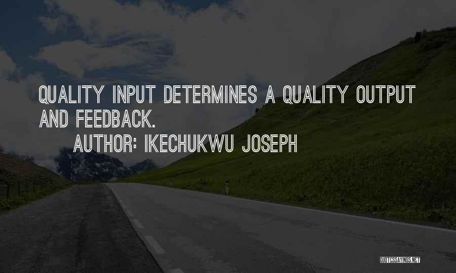 Ikechukwu Joseph Quotes 620560