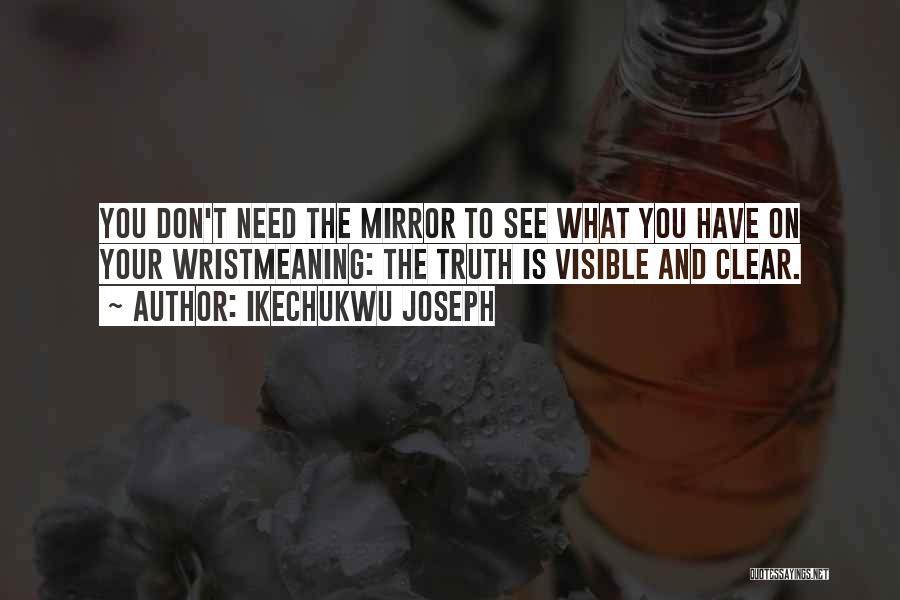 Ikechukwu Joseph Quotes 702920