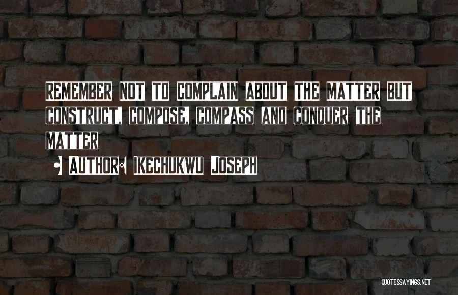Ikechukwu Joseph Quotes 743030