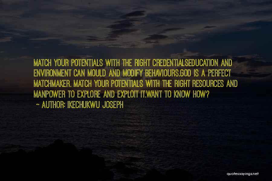 Ikechukwu Joseph Quotes 747009