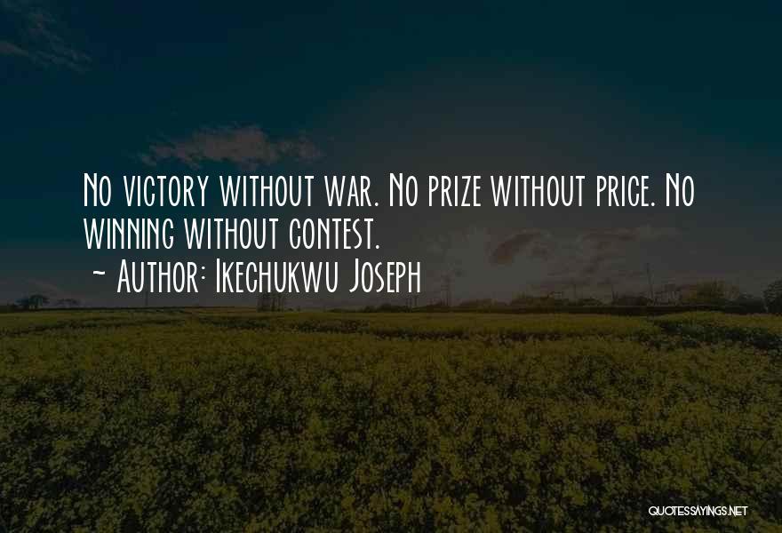 Ikechukwu Joseph Quotes 755022