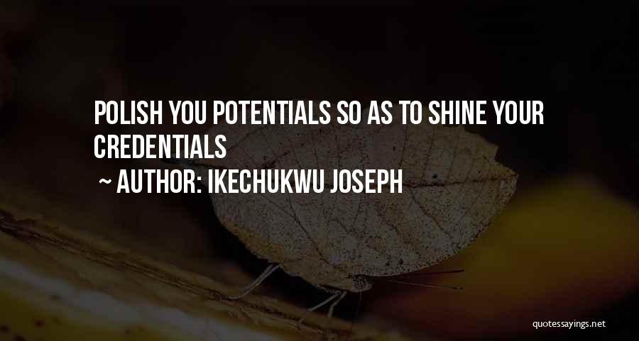 Ikechukwu Joseph Quotes 762550