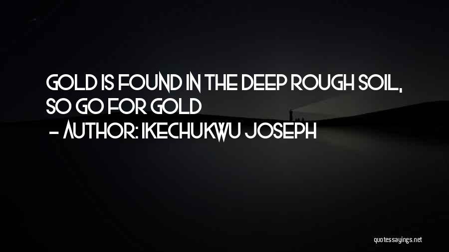 Ikechukwu Joseph Quotes 812554