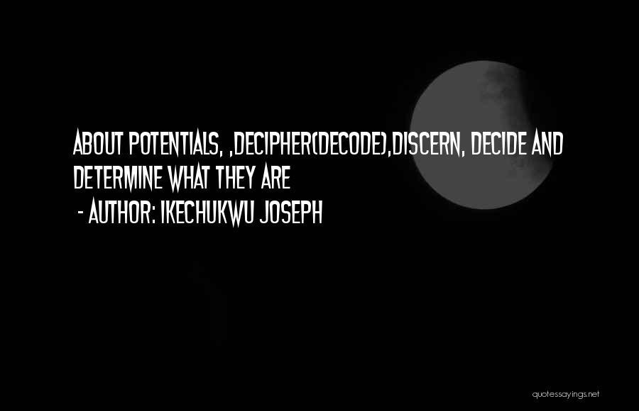 Ikechukwu Joseph Quotes 860862