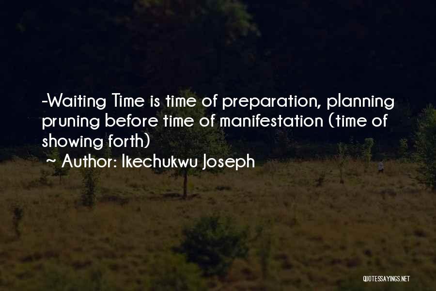 Ikechukwu Joseph Quotes 965698