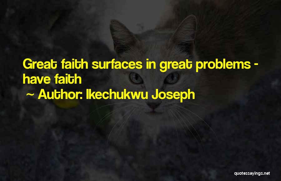 Ikechukwu Joseph Quotes 978145