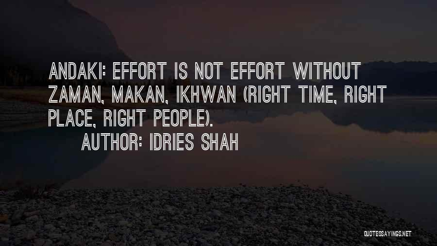 Ikhwan Quotes By Idries Shah