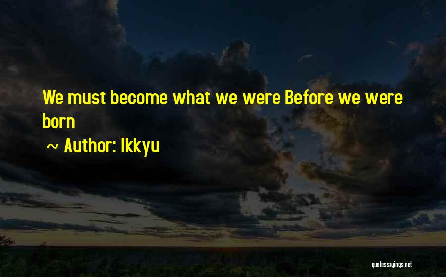 Ikkyu Quotes 1165248