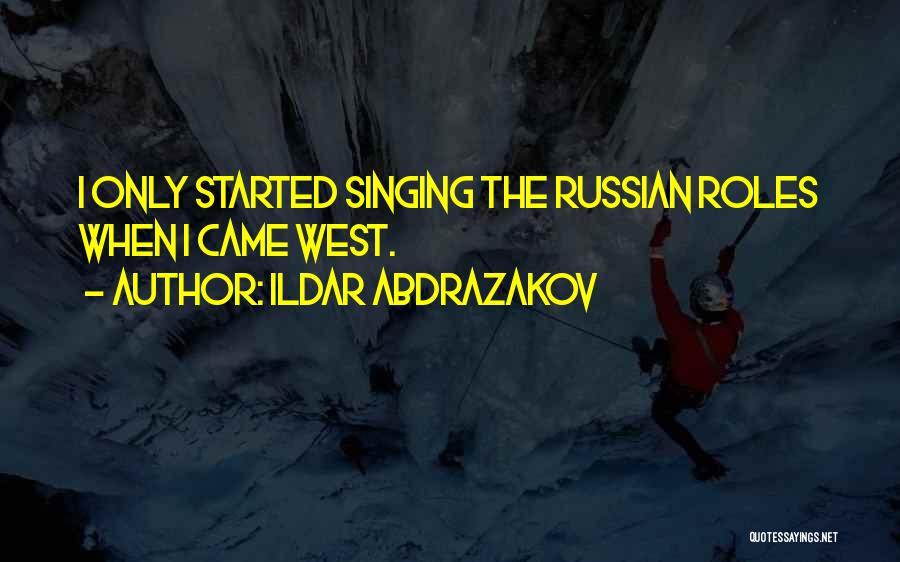 Ildar Abdrazakov Quotes 1489230
