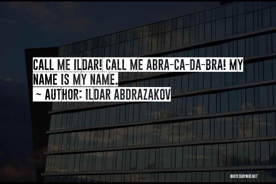 Ildar Abdrazakov Quotes 2114971
