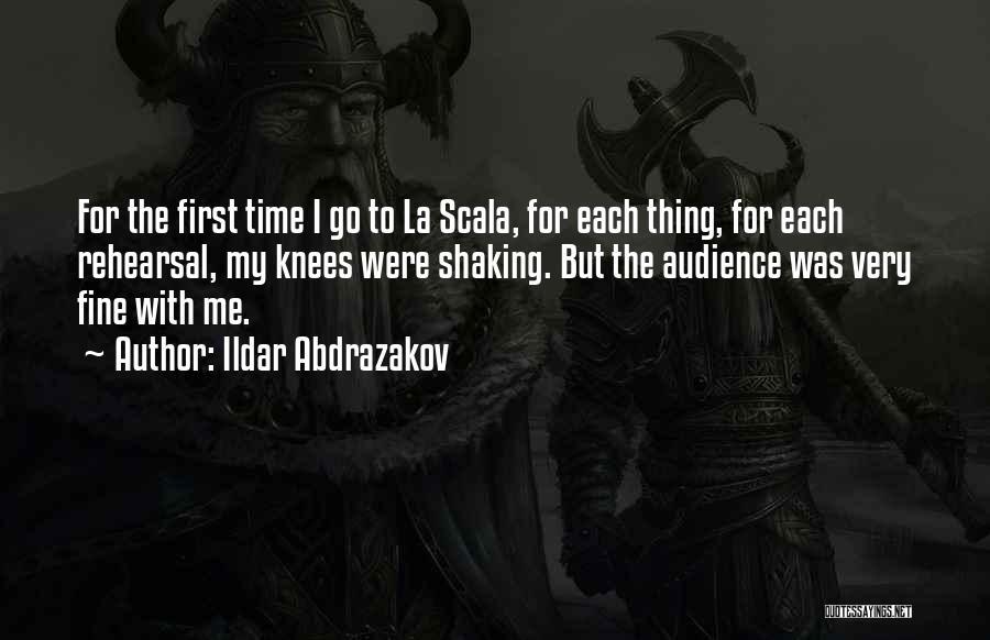 Ildar Abdrazakov Quotes 387563