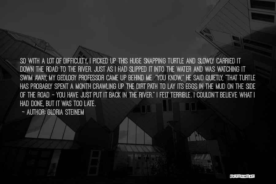 I'll Always Put You First Quotes By Gloria Steinem