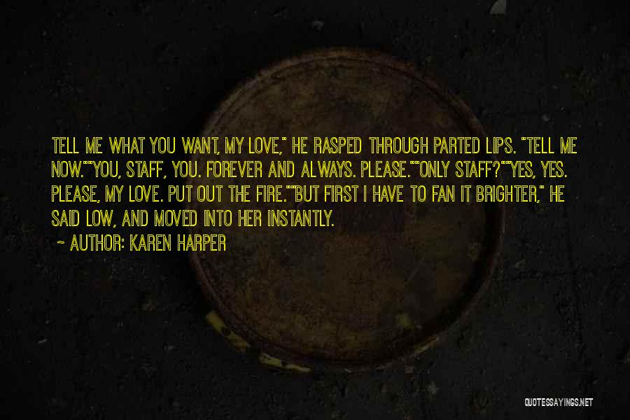 I'll Always Put You First Quotes By Karen Harper