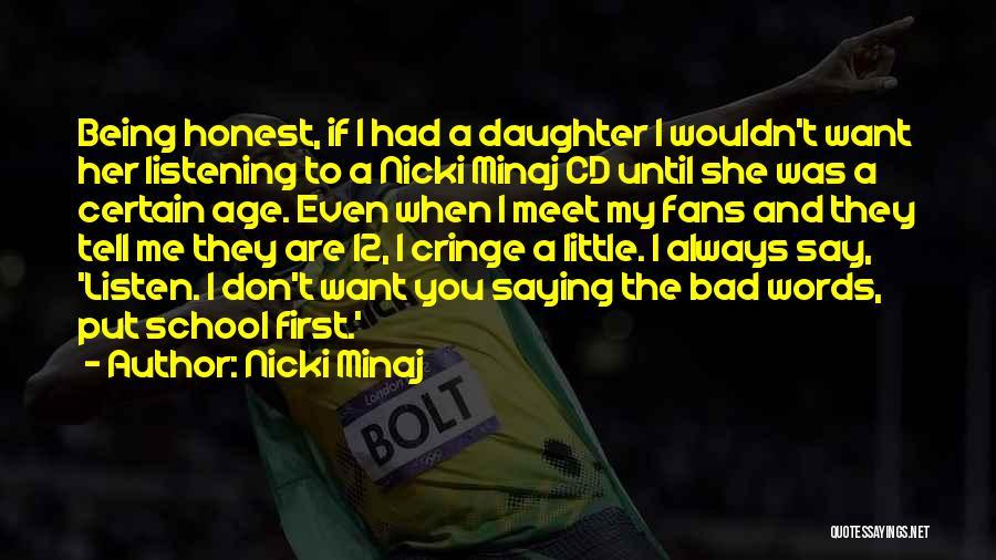 I'll Always Put You First Quotes By Nicki Minaj