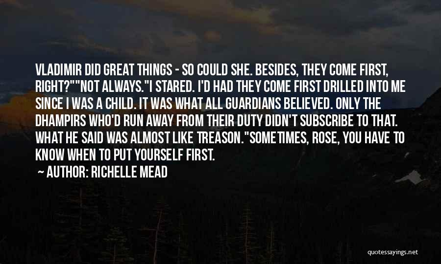I'll Always Put You First Quotes By Richelle Mead