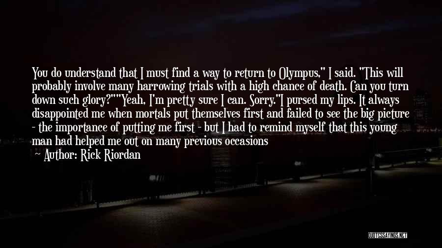 I'll Always Put You First Quotes By Rick Riordan