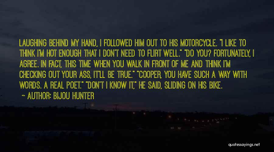 I'll Be True To You Quotes By Bijou Hunter