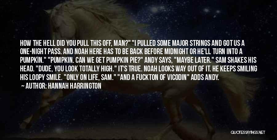 I'll Be True To You Quotes By Hannah Harrington