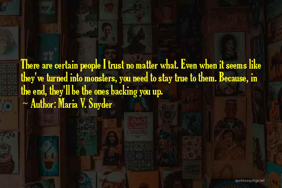 I'll Be True To You Quotes By Maria V. Snyder