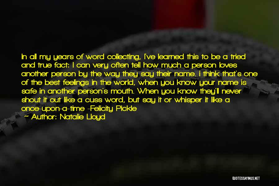 I'll Be True To You Quotes By Natalie Lloyd