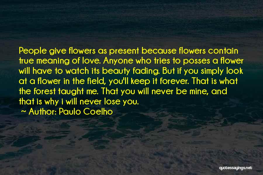 I'll Be True To You Quotes By Paulo Coelho