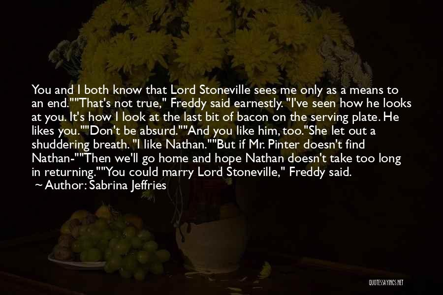 I'll Be True To You Quotes By Sabrina Jeffries