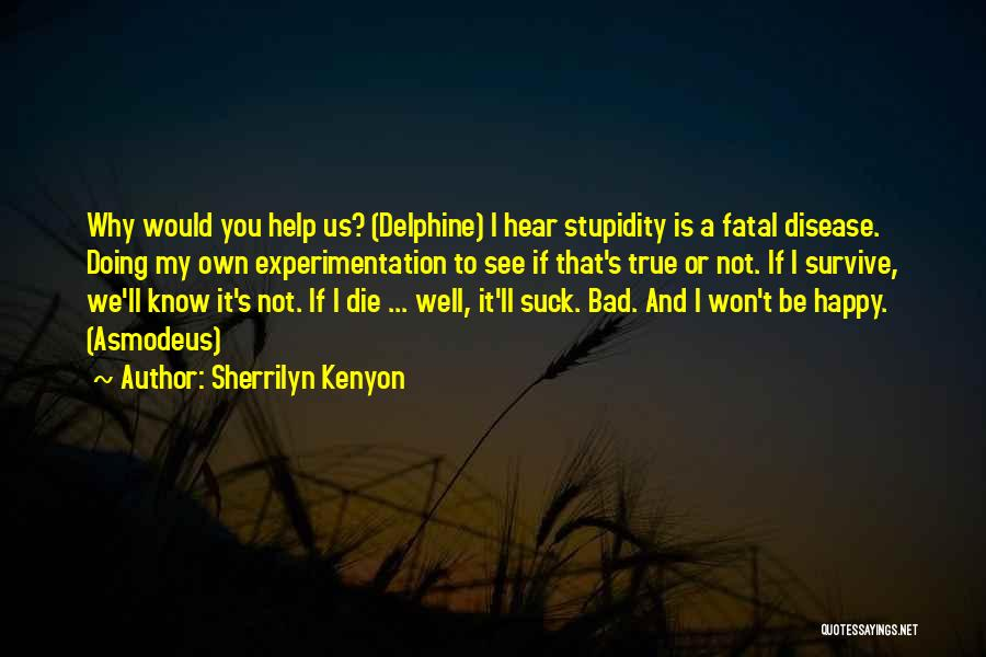 I'll Be True To You Quotes By Sherrilyn Kenyon