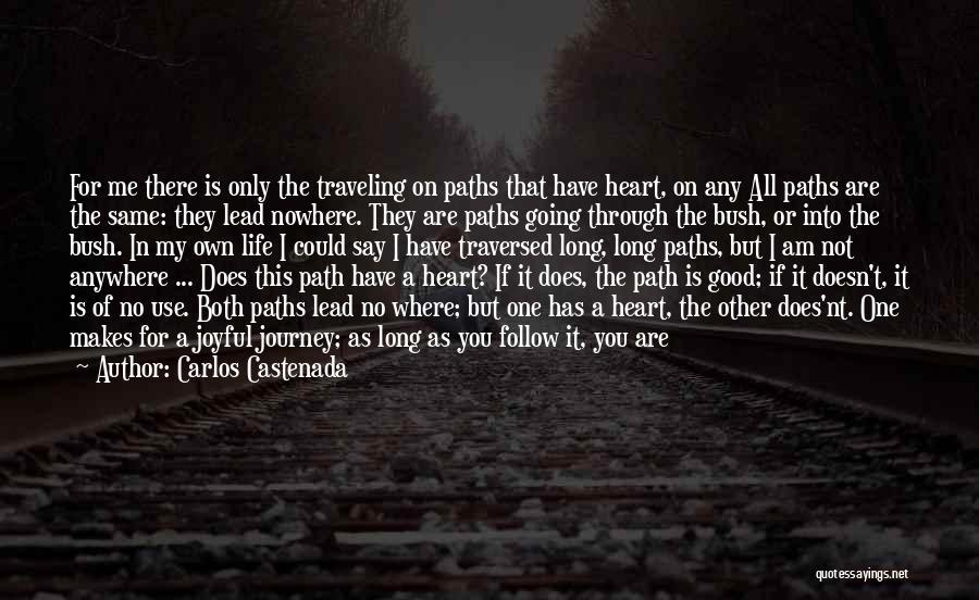 I'll Follow You Anywhere Quotes By Carlos Castenada