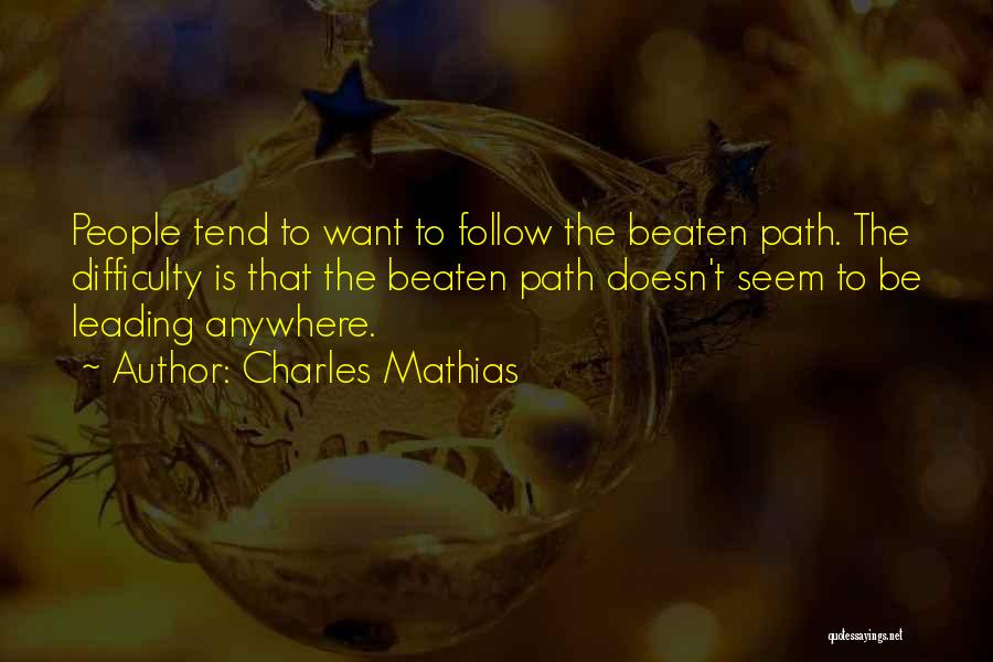 I'll Follow You Anywhere Quotes By Charles Mathias