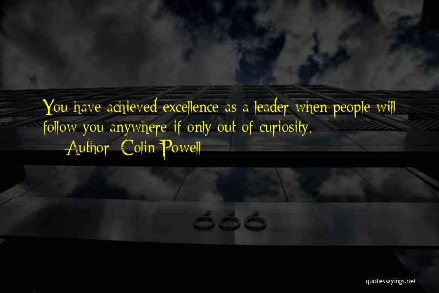 I'll Follow You Anywhere Quotes By Colin Powell