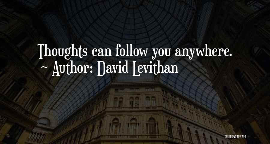I'll Follow You Anywhere Quotes By David Levithan